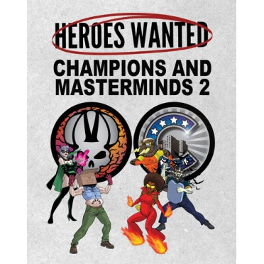 Heroes Wanted - Champions and Masterminds 2