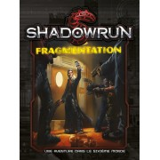 Shadowrun 5 - Ecran et Fragmentations