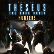 Theseus: The Dark Orbit - Hunters Expansion