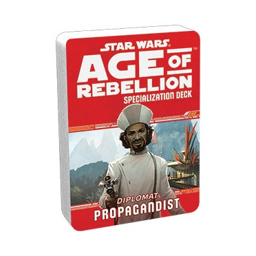 Star Wars - Age of Rebellion : Propagandist Specialization Deck