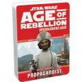 Star Wars - Age of Rebellion : Propagandist Specialization Deck 0