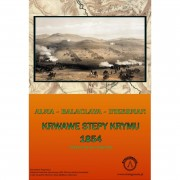 Bloody Steppes of Crimea - Alma, Balaclava, Inkerman 1854