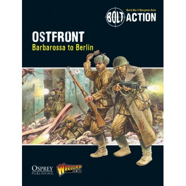 Bolt Action - Ostfront - Barbarossa to Berlin - Theatre Book