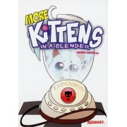 Kittens in a Blender - More Kittens Expansion