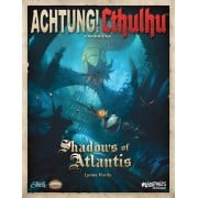 Achtung! Cthulhu - Shadows of Atlantis