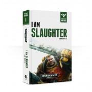 The Beast Arises - I am Slaughter