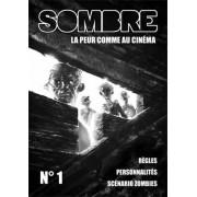 Sombre - La Peur comme au Cinéma n°1