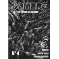 Sombre - La Peur comme au Cinéma n°4 0