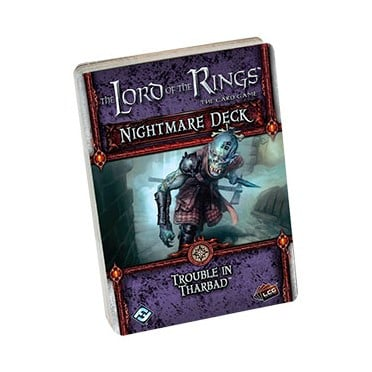 Lord of the Rings LCG - Trouble in Tharbad Nightmare Deck