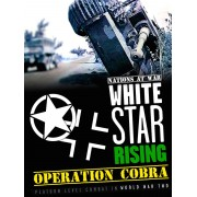 White Star Rising - Operation Cobra (Second Edition)