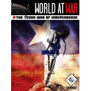 World at War - The Texan War of Independence
