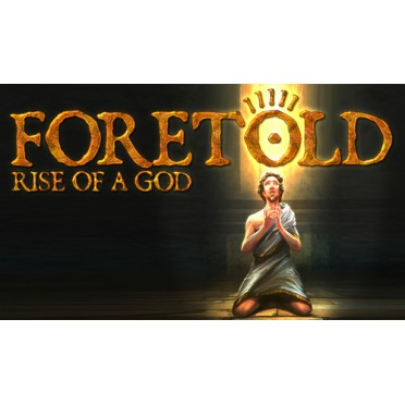 Foretold - Rise of a God