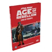 Star Wars : Age of Rebellion - Lead by Example