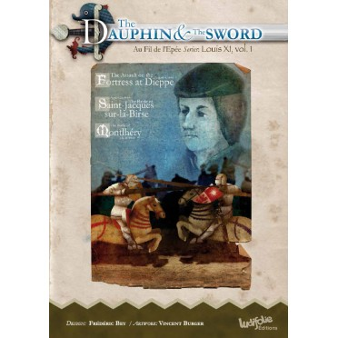 Louis XI : The Dauphin and the Sword