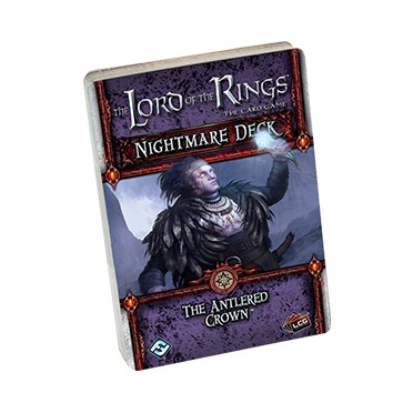 Lord of the Rings LCG - The Antlered Crown Nightmare Deck