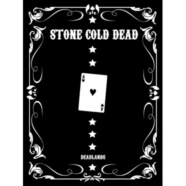 Deadlands : Reloaded - Stone Cold Dead Collector
