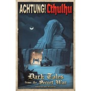 Achtung! Cthulhu - Dark Tales from the Secret War