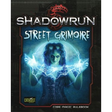 Shadowrun : 5th Edition - Street Grimoire (Softcover)