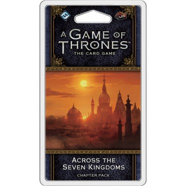 A Game of Thrones: The Card Game - Across the Seven Kingdoms Chapter Pack