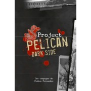 Project Pelican - Dark Side
