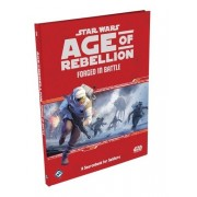 Star Wars : Age of Rebellion - Forged in Battle