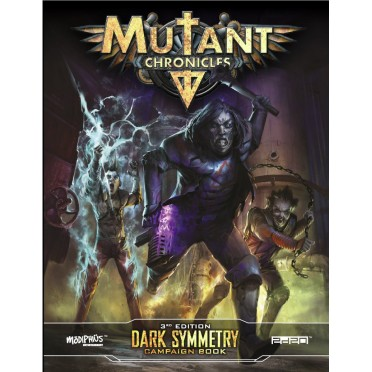 Mutant Chronicles - Dark Symmetry Campaign
