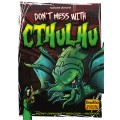 Don't Mess with Cthulhu 0