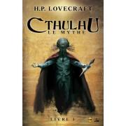 Roman - Cthulhu : Le Mythe - Livre 1