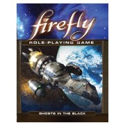 Firefly RPG : Ghosts in the Black