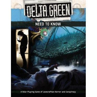 Delta Green - Need to Know