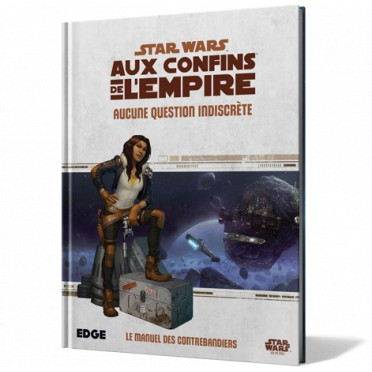 Star Wars : Aux Confins de l'Empire - Aucune Question Indiscrète