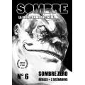 Sombre - La Peur comme au Cinéma n°6 0