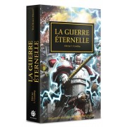 The Horus Heresy : La Guerre Eternelle