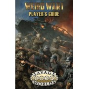 Savage Worlds - Weird War 1 - Player's Guide