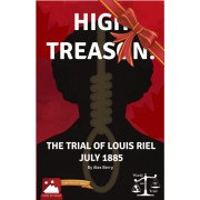 High Treason : The Trial of Louis Riel