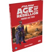 Star Wars : Age of Rebellion - Friends Like These