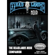 Savage Worlds - Deadlands Noir : Companion