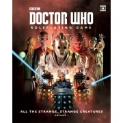 Doctor Who RPG - All the Strange, Strange Creatures : Vol 1