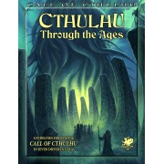 Call of Cthulhu 7th Ed : Cthulhu Through the Ages