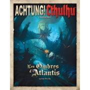 Achtung! Cthulhu - Les Ombres d'Atlantis