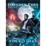 The Dresden Files RPG : Your Story