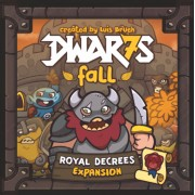 Dwar7s Fall - Royal Decrees Expansion