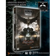 Batman Miniatures Game - Arkham Knight Campaign Book