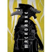 Macadabre - La Brigade de la Malemort