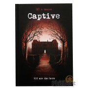 Captive (Anglais) - You are the hero