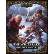The Dark Eye - The Theater Knights Campaign Part I : The White Lake