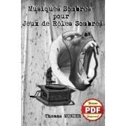 Musiques Sombres pour Jeux de Rôles Sombres - Version PDF