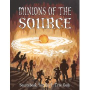 Part Time Gods RPG - Minions of the Source