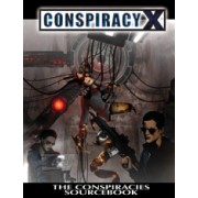 Conspiracy X 2.0 RPG - Conspiracies Sourcebook