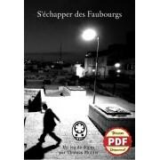 S'échapper des Faubourgs - Version PDF